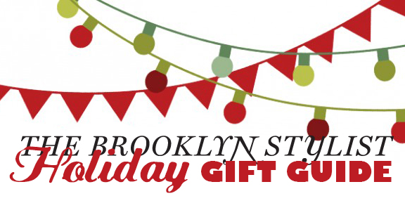 the_brooklyn_stylist_holiday_gift_guide