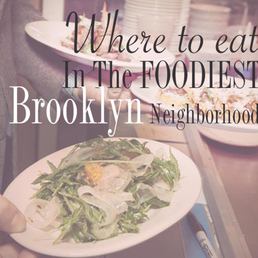 where_to_eat_foodiest_brooklyn_hood